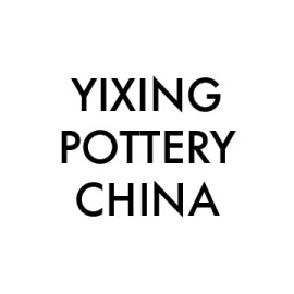 Yixing Pottery, China
